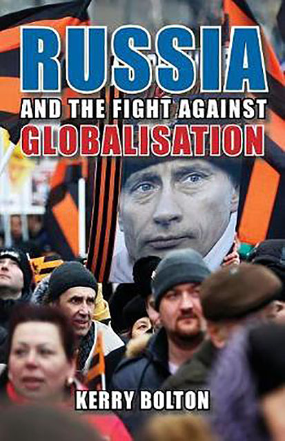 KERRY BOLTON. RUSSIA IN THE AGE OF GLOBALIZATION